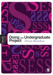 Doing Your Undergraduate Project by Denis Reardon
