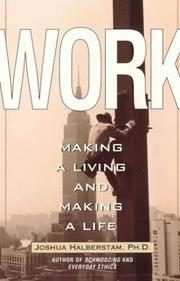 Cover of: Work: making a living and making a life