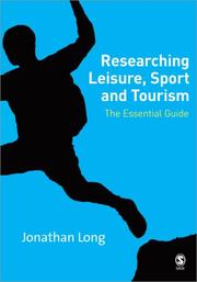 Cover of: Researching Leisure, Sport and Tourism | Jonathan A Long