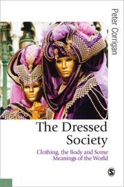 Cover of: The Dressed Society | Peter Corrigan