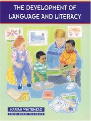 Cover of: The Development of Language and Literacy (Zero to Eight Series)