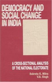 Cover of: Democracy and Social Change in India | Subrata K. Mitra, V B Singh
