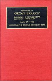 Cover of: Molecular and Cellular Biology of Bone, Part 5A (Advances in Organ Biology) |