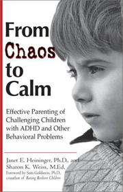 Cover of: From Chaos to Calm | Janet E. Heininger