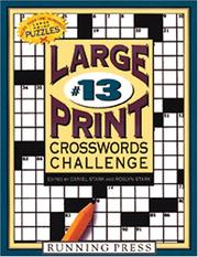 Cover of: Large Print Crosswords Challenge #13 | Edited by Daniel Stark