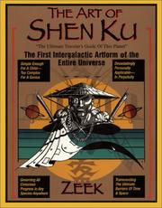 The Art of Shen Ku: The Ultimate Traveler's Guide
