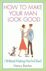 Cover of: How to make your man look good