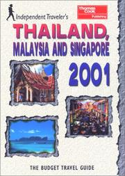 Cover of: Independent Travellers Thailand, Singapore & Malaysia 2001