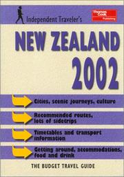 Cover of: Independent Travellers New Zealand 2002 | Christopher Rice