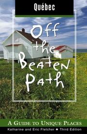 Cover of: Quebec Off the Beaten Path, 3rd | Eric Fletcher