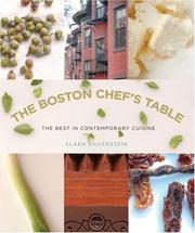Cover of: The Boston Chef's Table: The Best in Contemporary Cuisine