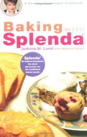 Cover of: Baking with Splenda | JoAnna M. Lund