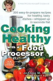 Cover of: Cooking healthy with a food processor: a Healthy exchanges cookbook