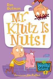 Cover of: Mr. Klutz is nuts!