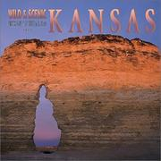 Cover of: Wild & Scenic Kansas 2002 Wall Calendar
