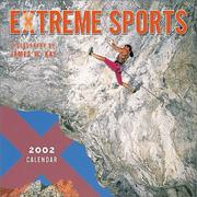 Cover of: Extreme Sports 2002 Wall Calendar | James W. Kay