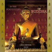 Cover of: In the Footsteps of Buddha 2002 Wall Calendar
