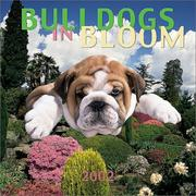 Cover of: Bulldogs In Bloom 2002 Wall Calendar |