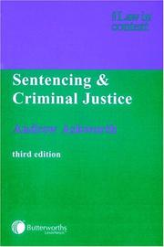 Cover of: Sentencing and criminal justice | Andrew Ashworth
