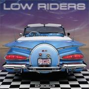 Cover of: Low Riders 2003 Calendar |