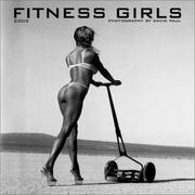 Cover of: Fitness Girls 2003 Calendar