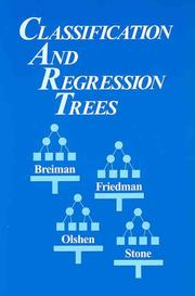 Cover of: Classification and regression trees | Leo Breiman