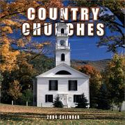 Cover of: Country Churches 2004 Calendar |