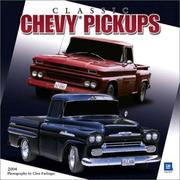 Cover of: Classic Chevy Pickups 2004 Calendar | Clint Farlinger