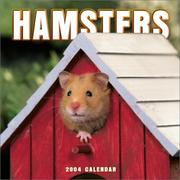 Cover of: Hamsters 2004 Calendar |