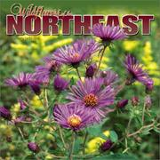 Cover of: Wildflowers of the Northeast 2004 Calendar