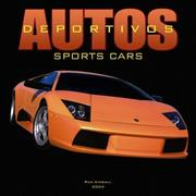 Cover of: Autos Deportivos/Sports Cars 2004 Calendar
