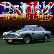 Cover of: British Sports Cars 2004 Calendar
