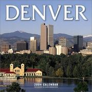 Cover of: Denver 2004 Calendar | Blaine Harrington