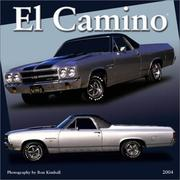 Cover of: El Camino 2004 Calendar