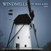 Cover of: Windmills of Holland 2005 Calendar | BrownTrout Publishers