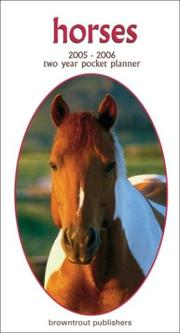 Cover of: Horses 2005-2006 Wall Calendar | BrownTrout Publishers