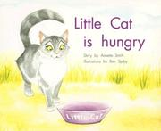 Cover of: Little Cat Is Hungry by Annette Smith