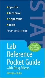 Cover of: Lab Reference Pocket Guide with Drug Effects | Merrily A. Kuhn