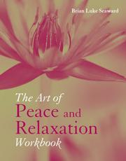Cover of: The Art of Peace and Relaxation Workbook