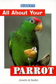 Cover of: Barron's All About Your Parrot