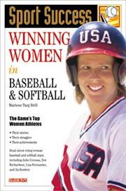 Cover of: Winning Women in Baseball and Softball (Sport Success Series)