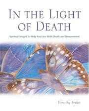 Cover of: In the Light of Death: spiritual insight to help you live with death and bereavement