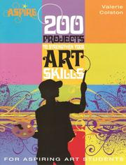 Cover of: 200 Projects to Strengthen Your Art Skills | Valerie Colston