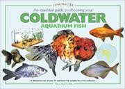 Cover of: An Essential Guide to Choosing Your Cold Water Aquarium Fish (Tankmaster Series)