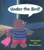 Cover of: Under the Bed | David Wood
