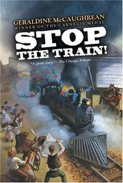 Cover of: Stop the Train!