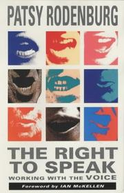 Cover of: The Right to Speak (Performance Books) | Patsy Rodenburg