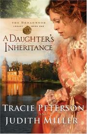 Cover of: A Daughters Inheritance (Broadmoor Legacy, Book 1)