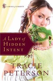 Cover of: A Lady of Hidden Intent (Ladies of Liberty, Book 2)