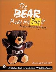 Cover of: The Bear Made Me Buy It